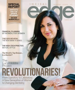 Incisal Edge summer edition profiles the 2014 Lucy Hobbs Project Award recipients.