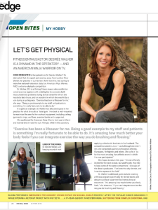 Incisal Edge dental lifestyle magazine interviewed Dr. Desiree Walker regarding her American Ninja Warrior debut.